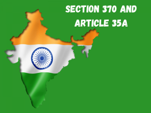 Section 370 and Article 35A